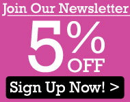 Join Our Newsletter - 5% OFF - Sign Up Now!