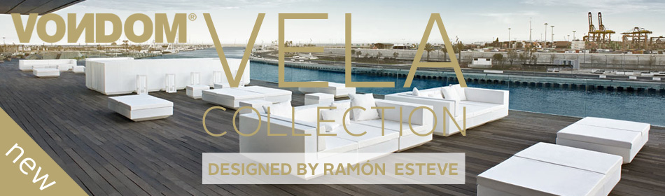 VONDOM Vela Collection designed by Ramón Esteve